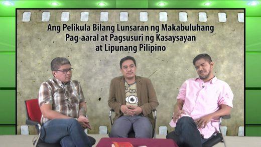 Ang Pelikula Bilang Lunsaran ng Makabuluhang Pag-aaral at Pagsusuri ng Kasaysayan at Lipunang Pilipino