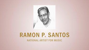 PAGPUPUGAY: A Tribute to National Artist Ramon P. Santos