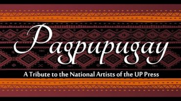 Pagpupugay: A Tribute to the National Artists of the UP Press
