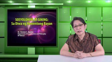 Sosyolohiya at Sining: Sa Diwa ng Kuwentong Bayan | Dr. Clemen C. Aquino