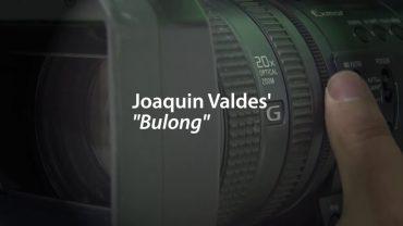 MAIKLING PELIKULA   Bulong   Joaquin Valdez