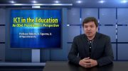 ICT in the Education: An ODeL Practitioner's Perspective   Prof. Roberto Figueroa, Jr.
