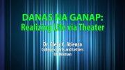 UP TALKS | Danas na Ganap: Realizing Life Via Theater | Dr. Glecy Atienza