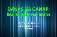 UP TALKS | Danas na Ganap: Realizing Life Via Theater | Dr. Glecy Atienza