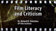 UP TALKS | Film Literacy and Criticism | Dr. Rolando B. Tolentino