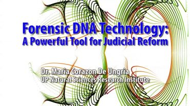UP TALKS | Forensic DNA Technology: A Powerful Tool for Judicial Reform | Dr. Maria Corazon De Ungria