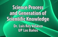 UP TALKS | Science Process and Generation of Scientific Knowledge | Dr. Luis Rey Velasco