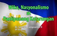 UP TALKS | Wika, Nasyonalismo at Panlipunang Katarungan | Dr. Gonzalo Campoamor