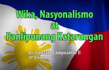 UP TALKS | Wika, Nasyonalismo at Panlipunang Katarungan