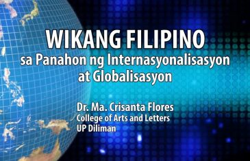UP TALKS | Wikang Filipino sa Panahon ng Internasyonalisasyon at Globalisasyon