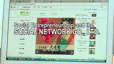 Social Entrepreneurship and the Social Network Co., Ltd.