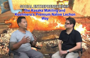 The Kasaka Makiling and Koshinero's Premium Native Lechon Way