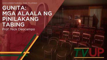 DOCUMENTARIES: THE FILIPINO | Gunita: Mga Alaala sa Pinilakang Tabing