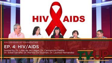 KALUSUGAN AY KARAPATAN | Episode 04: HIV/AIDS