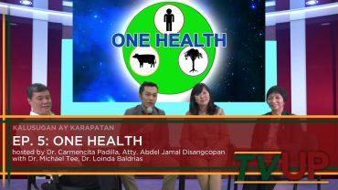 KALUSUGAN AY KARAPATAN   Episode 05: ONE HEALTH