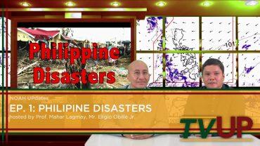 NOAH UPdates | Episode 01: Philippine Disasters