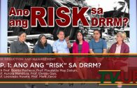 "RISK REDUCTION AND MANAGEMENT | Episode 01: Ano ang ""RISK"" sa DRRM?"