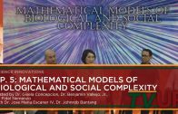SCIENCE INNOVATIONS | Episode 05: Mathematical Models of Biological and Social Complexity