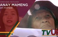 DOCUMENTARIES: THE FILIPINO | Nanay Mameng | Adjani Arumpac