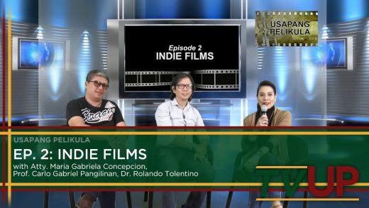 USAPANG PELIKULA | Episode 02: Indie Films
