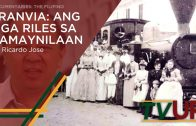 DOCUMENTARIES: THE FILIPINO | Tranvia: Ang mga Riles sa Kamaynilaan