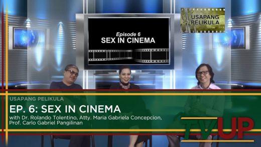 USAPANG PELIKULA | Episode 06: Sex in Cinema