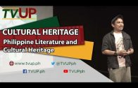 CULTURAL HERITAGE | Philippine Literature and Cultural Heritage