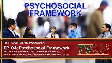 RISK REDUCTION AND MANAGEMENT   Episode 04: Psychosocial Framework