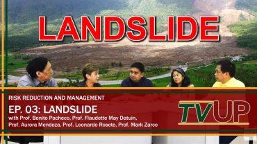 RISK REDUCTION AND MANAGEMENT | Episode 03: Landslide