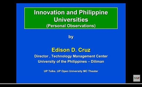 UP TLAKS | Innovation and Philippine Universities | Prof. Edison Cruz