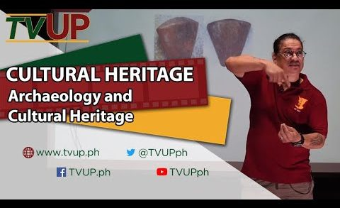 CULTURAL HERITAGE | Archaeology and Cultural Heritage | Armand Mijares