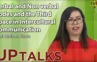 UP TALKS | Verbal and Non verbal Codes and the Third Space in Intercultural Communication | Nelfa M. Glova