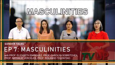 GENDER TALKS | Episode 07: Masculinities