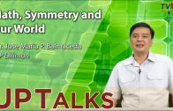 UP TALKS | Mathematical Modeling Seeing the World through Mathematical Lenses | Jose Maria Balmaceda