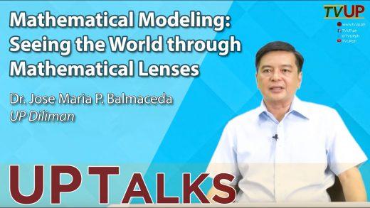 UP TALKS | Mathematical Modeling Seeing the World through Mathematical Lenses | Jose Maria Balmaceda