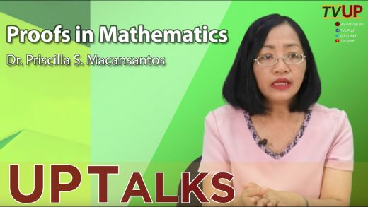 UP TALKS | Proofs in Mathematics | Priscilla Macansantos