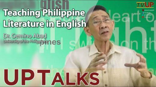 UP TALKS | Teaching Philippine Literature in English | Gemino Abad