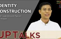 UP TALKS | Identity Construction | Jude Vincent Parcon