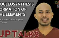 UP TALKS | Nucleosynthesis  Formation of the Elements | Prof. Ramon Carlo Cruzpero