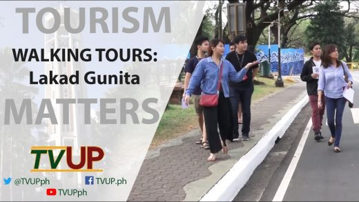 TOURISM MATTERS | Episode 04 | WALKING TOURS: Lakad Gunita