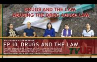 KALUSUGAN AY KARAPATAN | Episode 10: Drugs and the Law