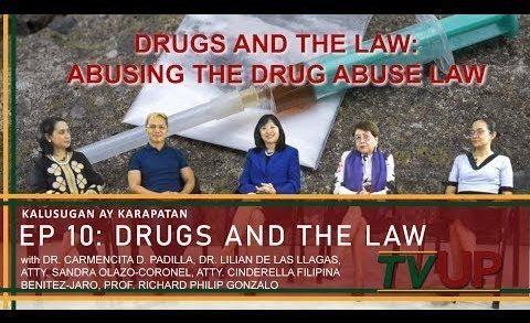 KALUSUGAN AY KARAPATAN   Episode 10: Drugs and the Law