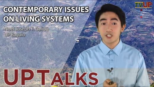 UP TALKS   Contemporary Issues on Living Systems   Noel Joseph Galido