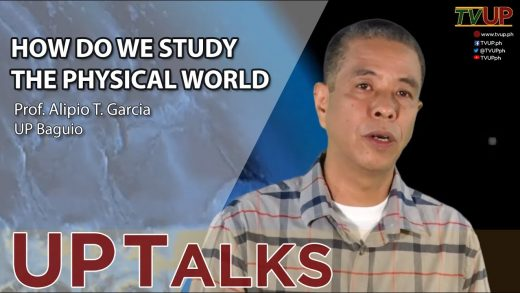 UP TALKS | How Do We Study the Physical World