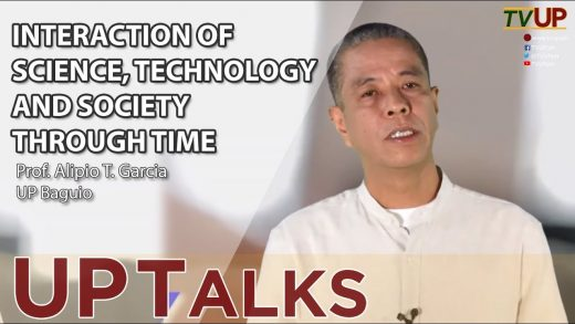 UP TALKS   Interaction of Science, Technology and Society Through Time   Alipio Garcia