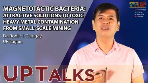 UP TALKS   Magnetotactic Bacteria   Ronie Calugay