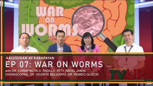 KALUSUGAN AY KARAPATAN | Episode 07: War on Worms