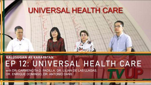 KALUSUGAN AY KARAPATAN | Episode 12: Universal Health Care