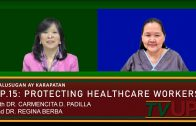KALUSUGAN AY KARAPATAN | Episode 15: COVID 101 Protection – Protecting the Healthcare Workers