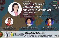 Webinar #9 | COVID-19 Clinical Management: The Cebu Experience